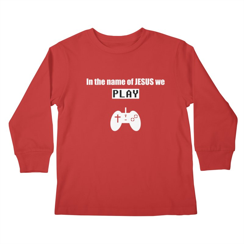 In the name of JESUS we Play - blk Kids Longsleeve T-Shirt by SwordSharp.com Shop