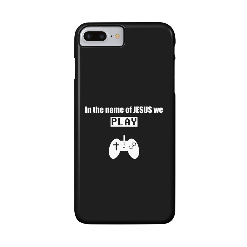 In the name of JESUS we Play - blk Accessories Phone Case by SwordSharp.com Shop