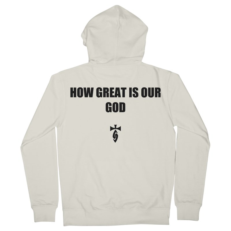 How Great is Our God Men's French Terry Zip-Up Hoody by SwordSharp.com Shop