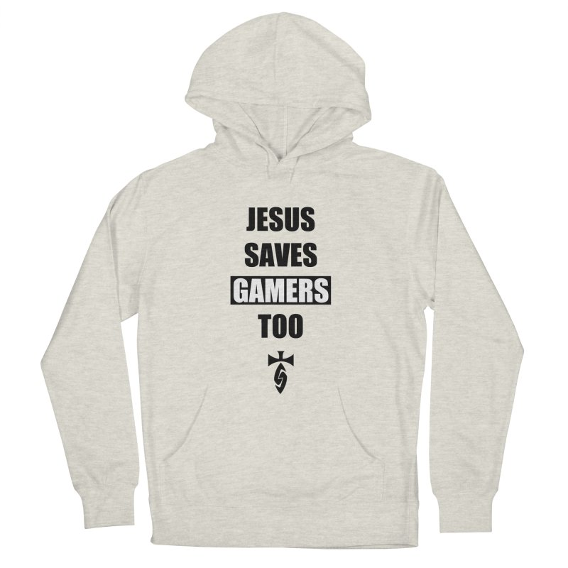 Jesus Saves Gamers Too! Men's French Terry Pullover Hoody by SwordSharp.com Shop