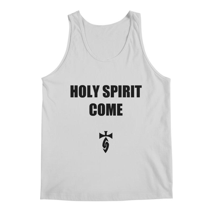 Holy Spirit Come Men's Regular Tank by SwordSharp.com Shop