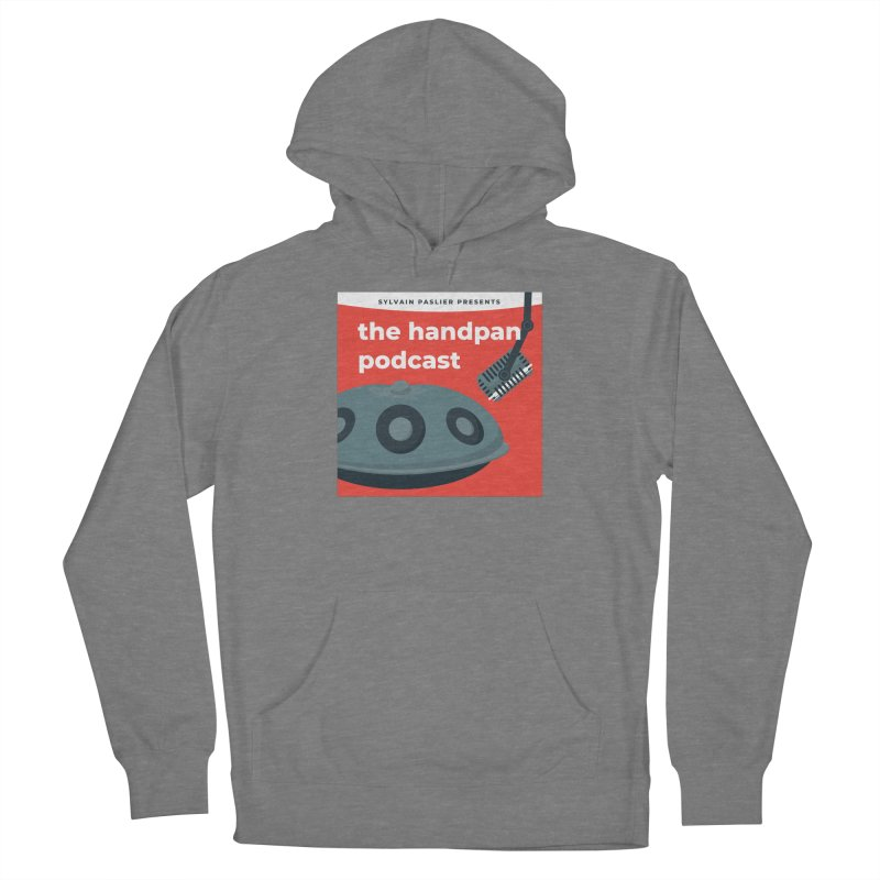 The Handpan Podcast Women's Pullover Hoody by Handpan Merch (T-shirts, Hoodies, Accessories)