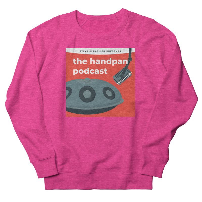 The Handpan Podcast Men's French Terry Sweatshirt by Handpan Merch (T-shirts, Hoodies, Accessories)