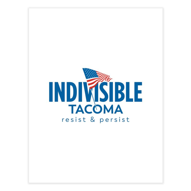 Indivisible Tacoma flag logo - blue Home Fine Art Print by SymerSpace Art Shop