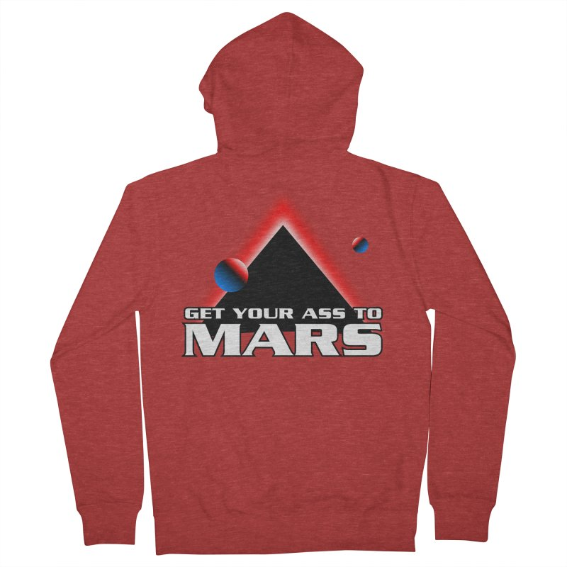 Get Your Ass to Mars Women's Zip-Up Hoody by synaptyx's Artist Shop