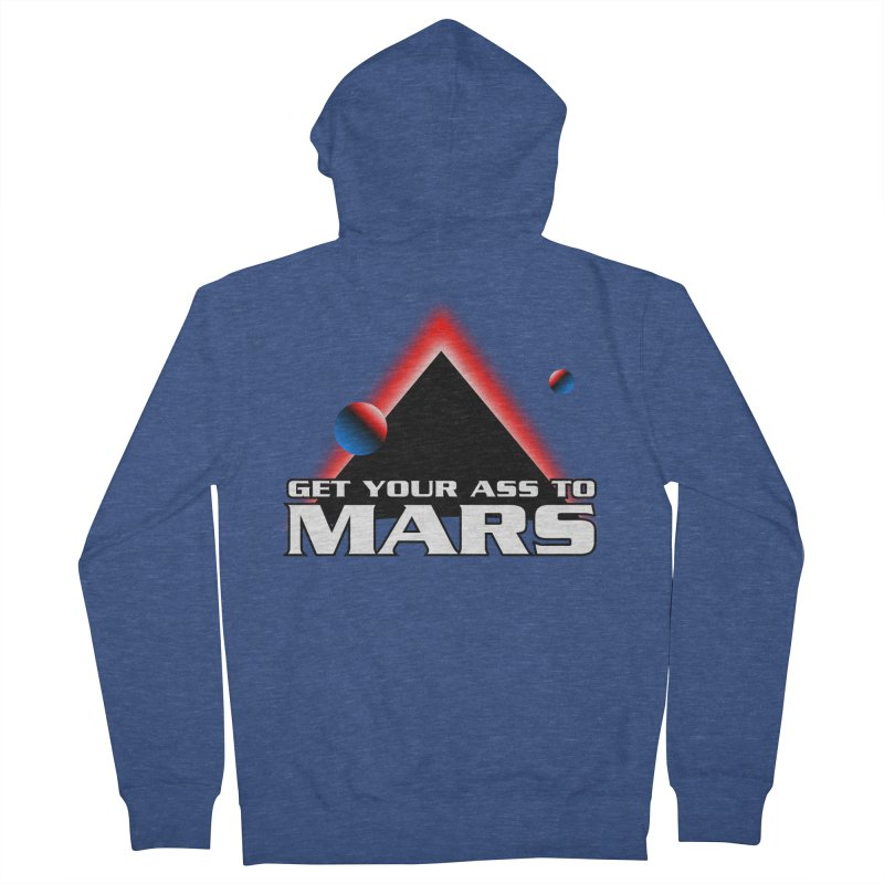 Get Your Ass to Mars Men's Zip-Up Hoody by synaptyx's Artist Shop