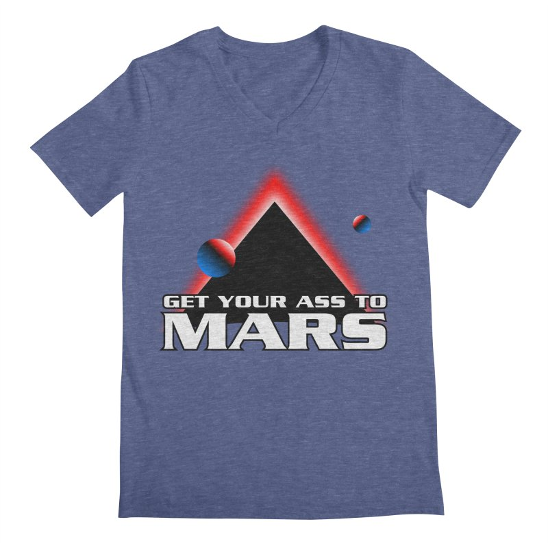 Get Your Ass to Mars Men's V-Neck by synaptyx's Artist Shop