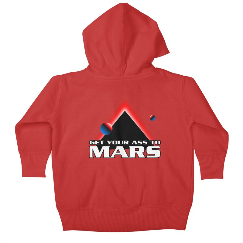 Get Your Ass to Mars Kids Baby Zip-Up Hoody by synaptyx's Artist Shop