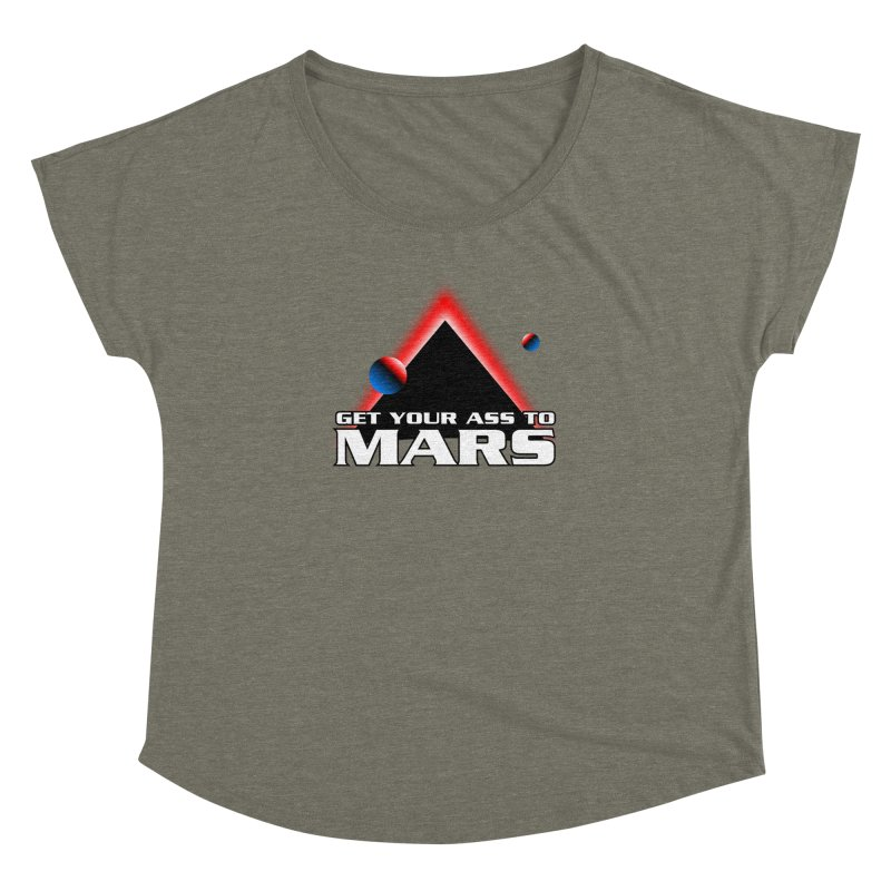 Get Your Ass to Mars Women's Dolman by synaptyx's Artist Shop