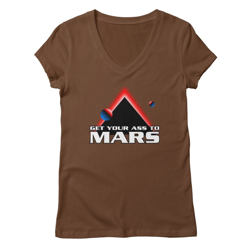 Get Your Ass to Mars Women's V-Neck by synaptyx's Artist Shop