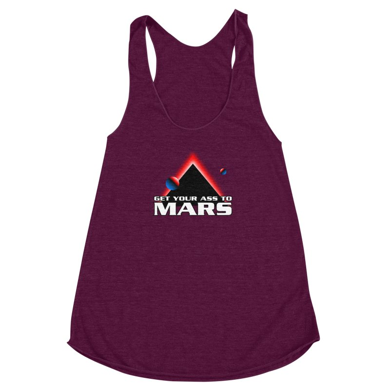 Get Your Ass to Mars Women's Racerback Triblend Tank by synaptyx's Artist Shop