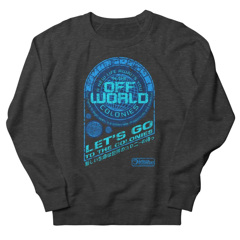 Off World Men's Sweatshirt by synaptyx's Artist Shop