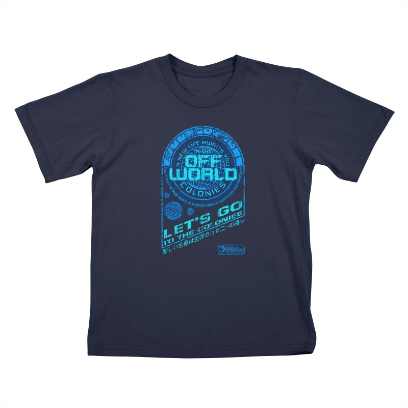 Off World Kids T-Shirt by synaptyx's Artist Shop