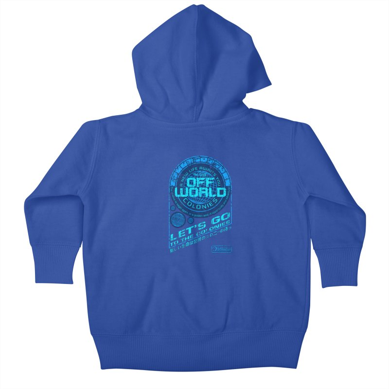 Off World Kids Baby Zip-Up Hoody by synaptyx's Artist Shop