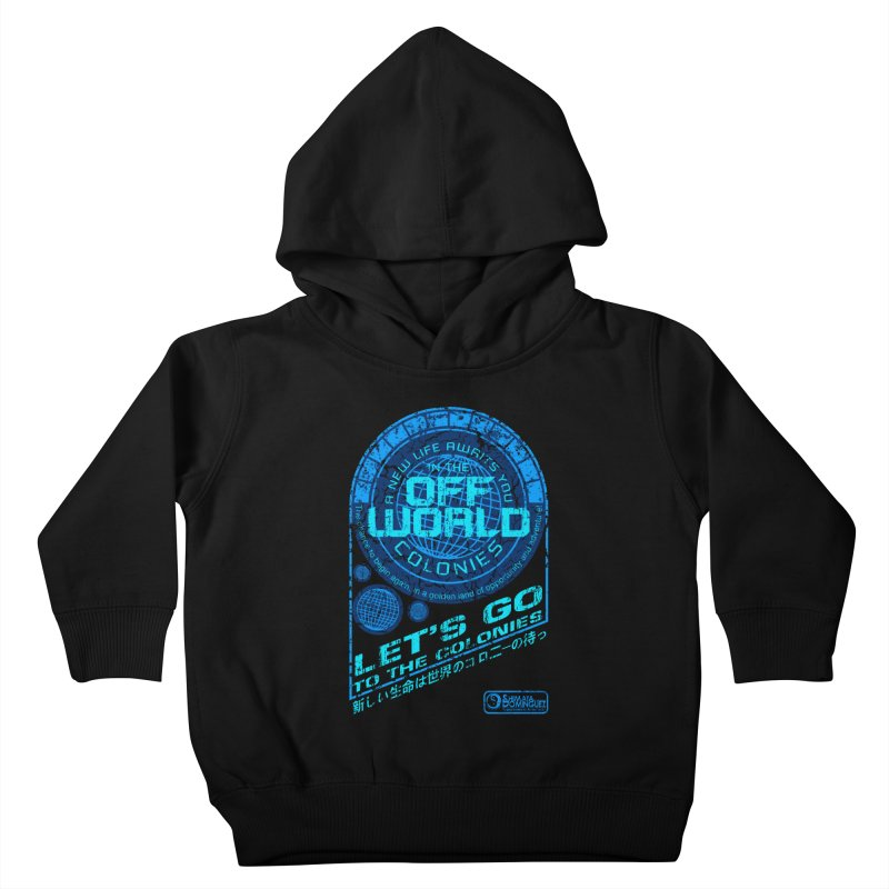 Off World Kids Toddler Pullover Hoody by synaptyx's Artist Shop