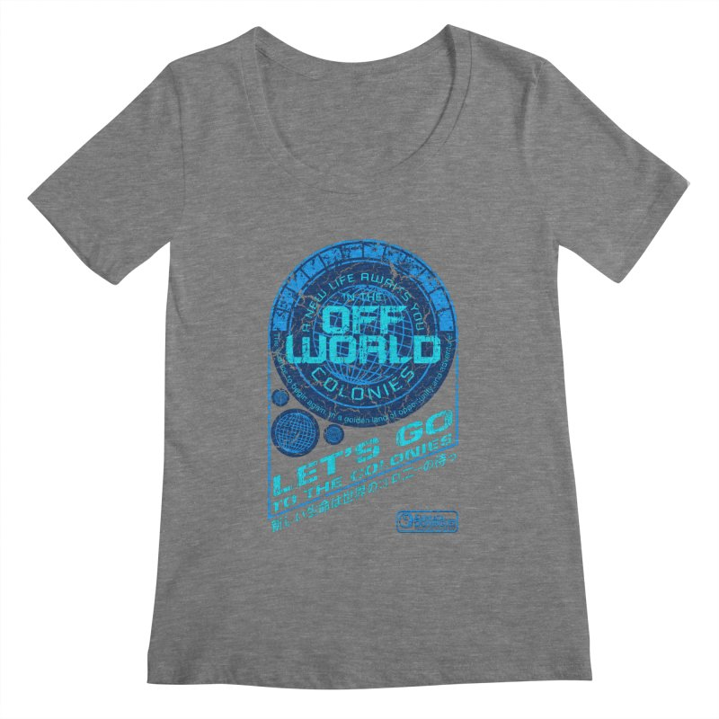 Off World Women's Scoopneck by synaptyx's Artist Shop