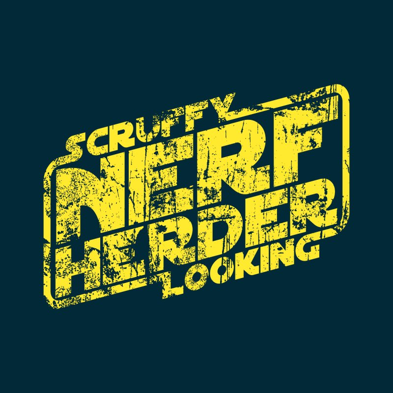 Scruffy Looking Nerf Herder by synaptyx's Artist Shop