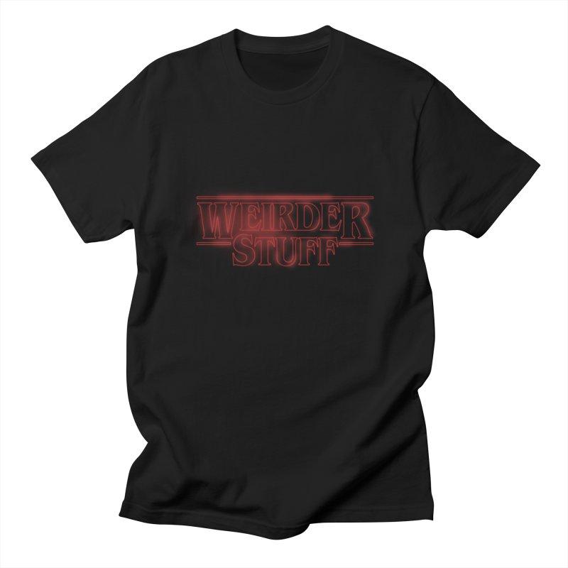 Weirder Stuff Men's T-shirt by synaptyx's Artist Shop