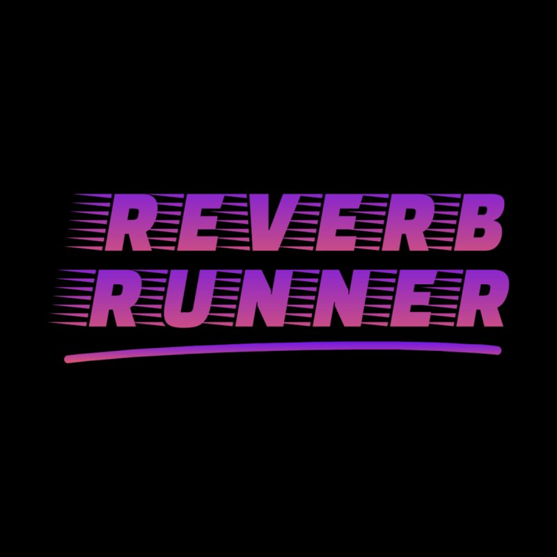 Reverb Runner by Synchronized Music
