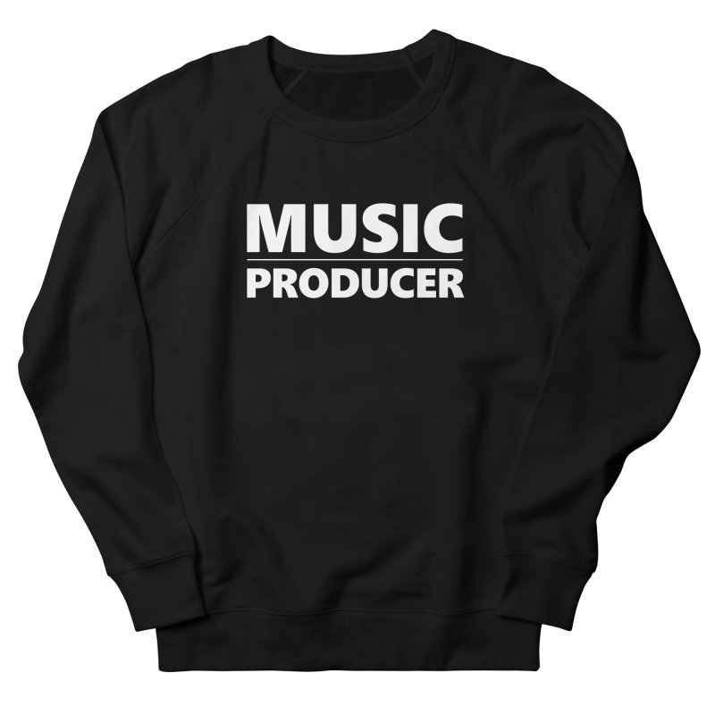 Music Producer Men's French Terry Sweatshirt by Synchronized Music