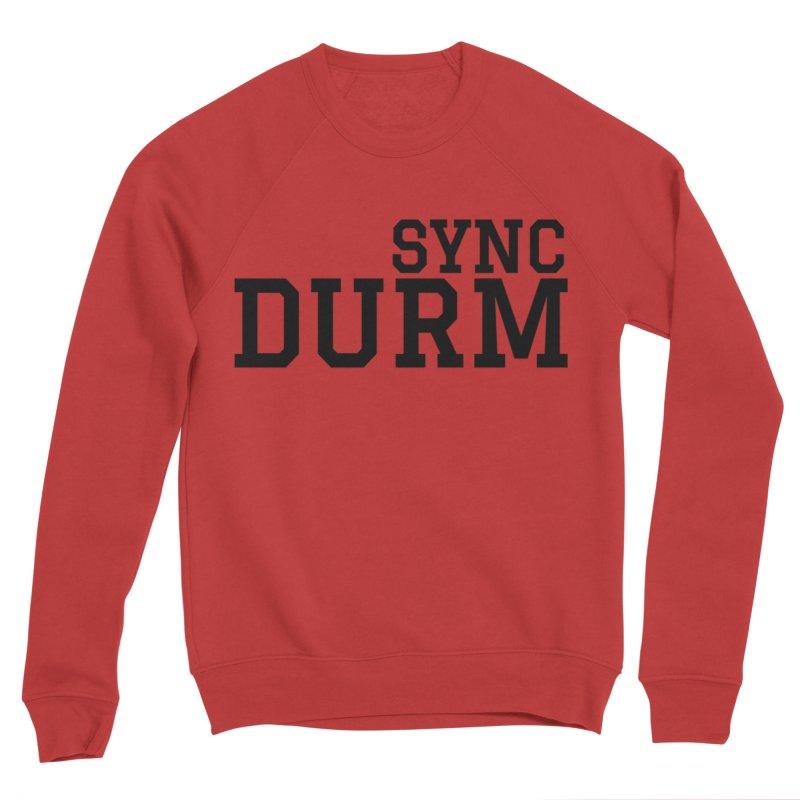 SYNC DURM Men's Sponge Fleece Sweatshirt by SYNCSTUDIO Sweat Supplies
