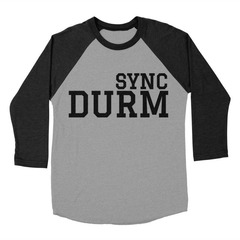 SYNC DURM Women's Baseball Triblend Longsleeve T-Shirt by SYNCSTUDIO Sweat Supplies