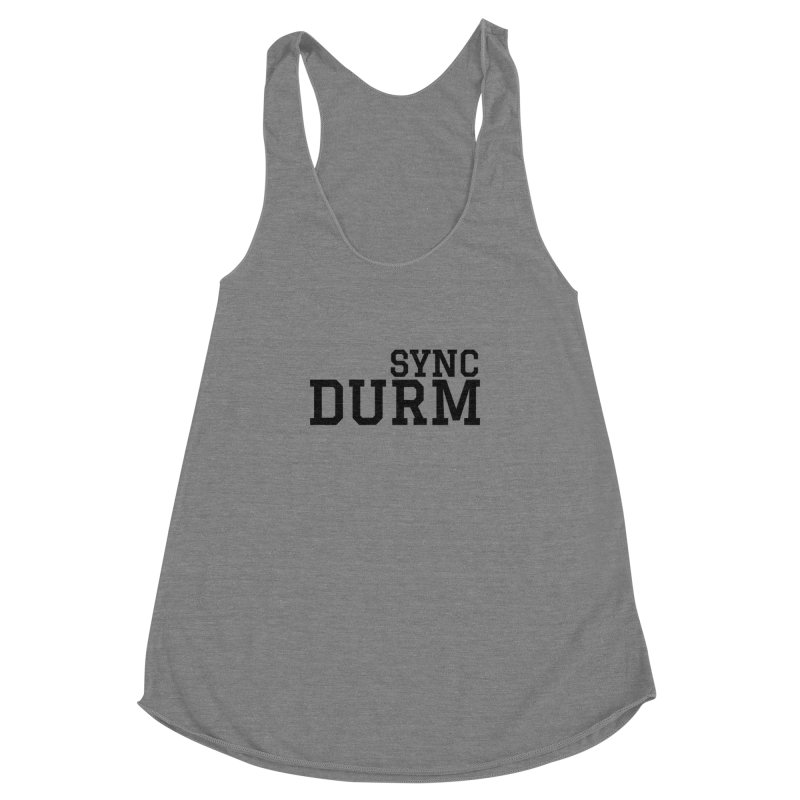 SYNC DURM Women's Racerback Triblend Tank by SYNCSTUDIO Sweat Supplies