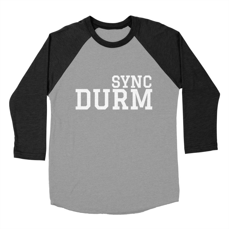 SYNC DURM in White Men's Baseball Triblend Longsleeve T-Shirt by SYNCSTUDIO Sweat Supplies