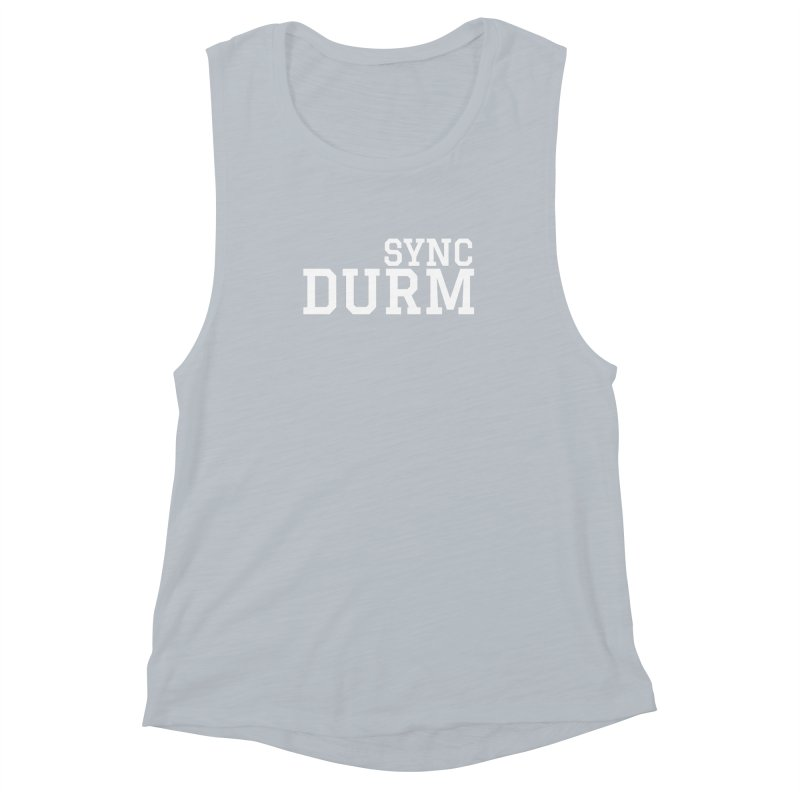 SYNC DURM in White Women's Muscle Tank by SYNCSTUDIO Sweat Supplies