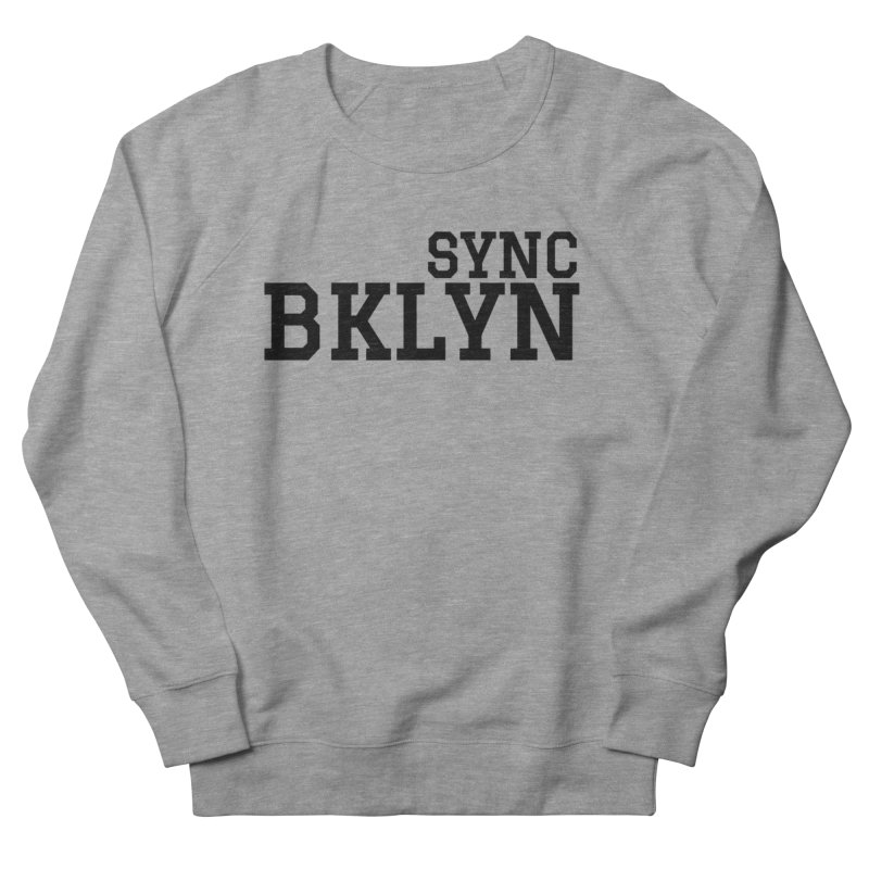 SYNC BKLYN Men's French Terry Sweatshirt by SYNCSTUDIO Sweat Supplies
