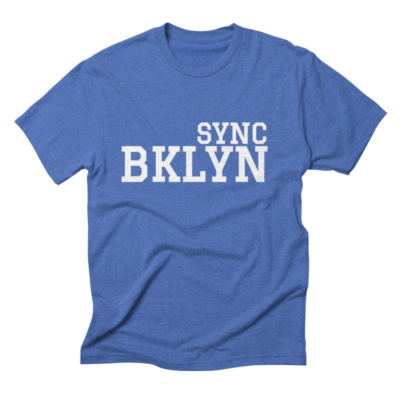 SYNC BKLYN in White Men's Triblend T-Shirt by SYNCSTUDIO Sweat Supplies
