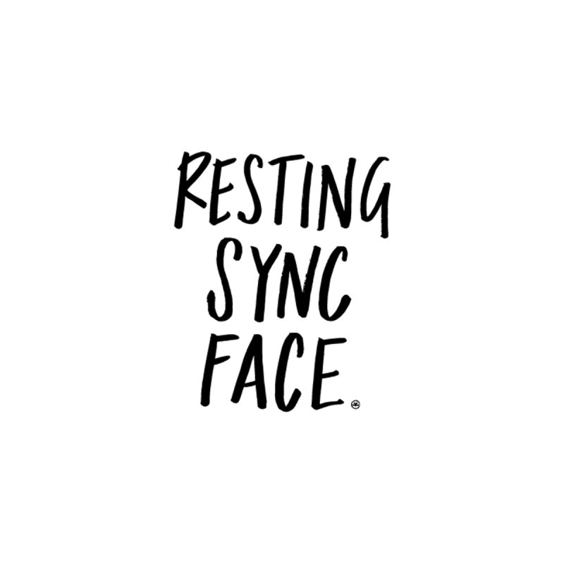 RESTING SYNC FACE   by SYNCSTUDIO Sweat Supplies