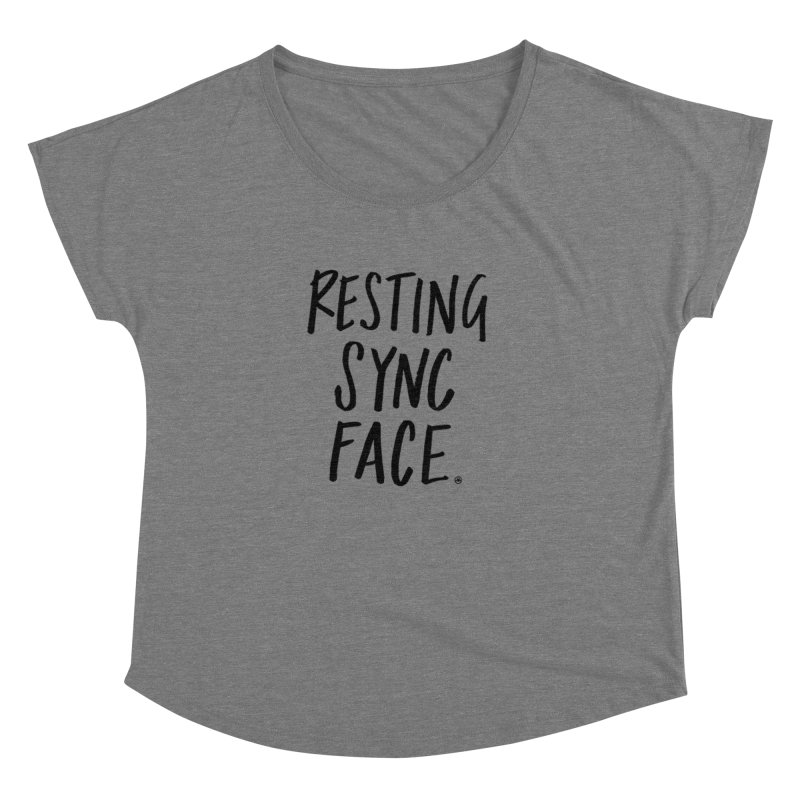 RESTING SYNC FACE Women's Dolman Scoop Neck by SYNCSTUDIO Sweat Supplies