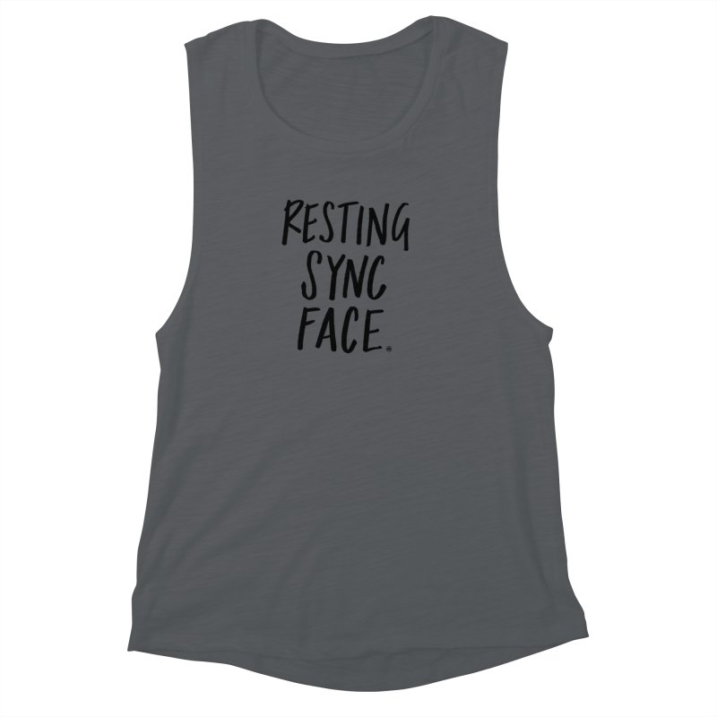 RESTING SYNC FACE Women's Muscle Tank by SYNCSTUDIO Sweat Supplies