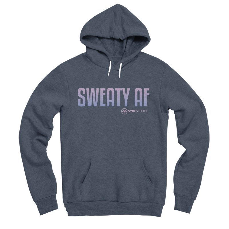 SWEATY AF Women's Sponge Fleece Pullover Hoody by SYNCSTUDIO Sweat Supplies