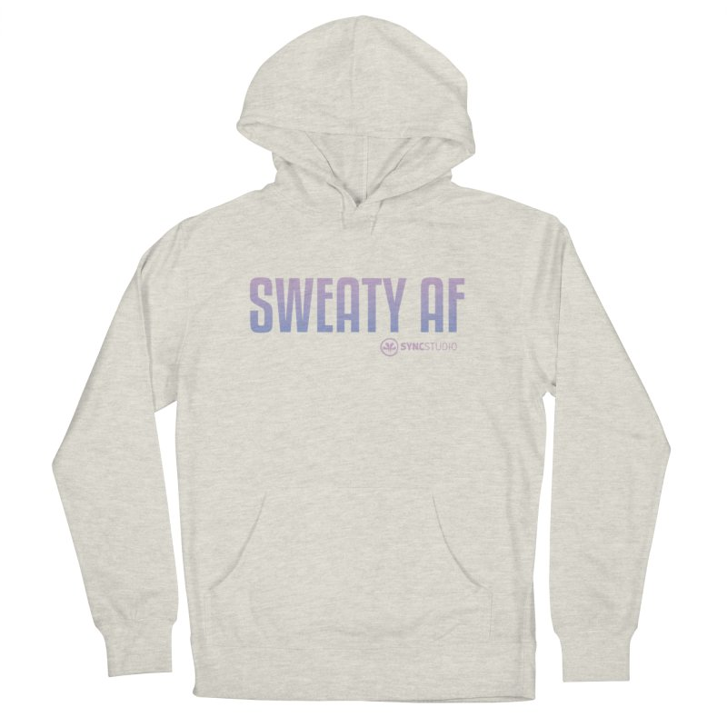 SWEATY AF Women's French Terry Pullover Hoody by SYNCSTUDIO Sweat Supplies