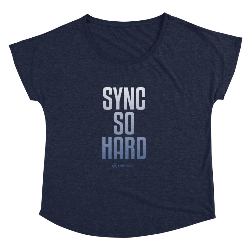 SYNC SO HARD Women's Dolman Scoop Neck by SYNCSTUDIO Sweat Supplies