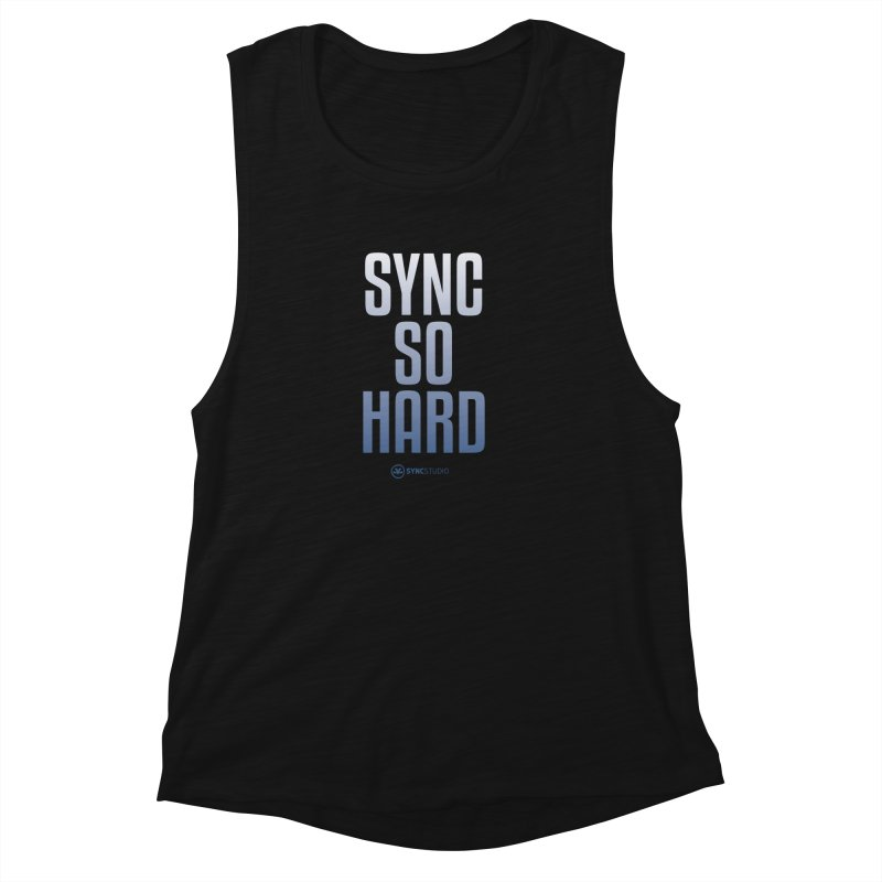 SYNC SO HARD Women's Muscle Tank by SYNCSTUDIO Sweat Supplies