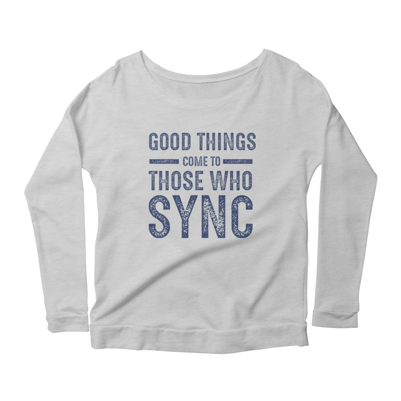 Good Things Navy Women's Scoop Neck Longsleeve T-Shirt by SYNCSTUDIO Sweat Supplies