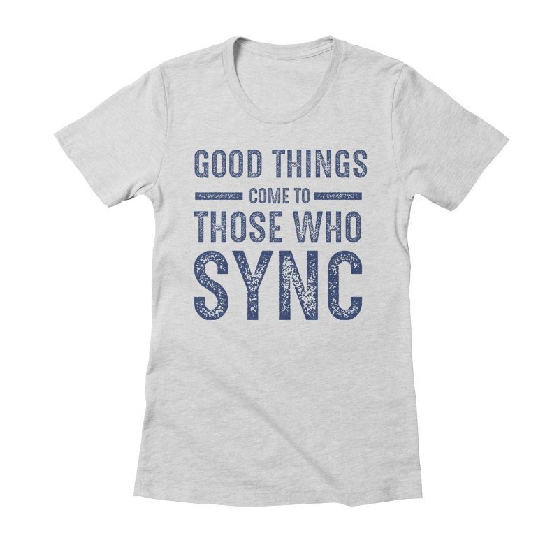 Good Things Navy Women's Fitted T-Shirt by SYNCSTUDIO Sweat Supplies