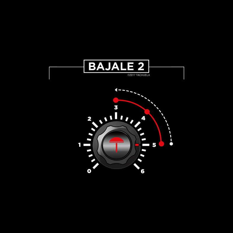 BAJALE 2 by Tachuela's Shop