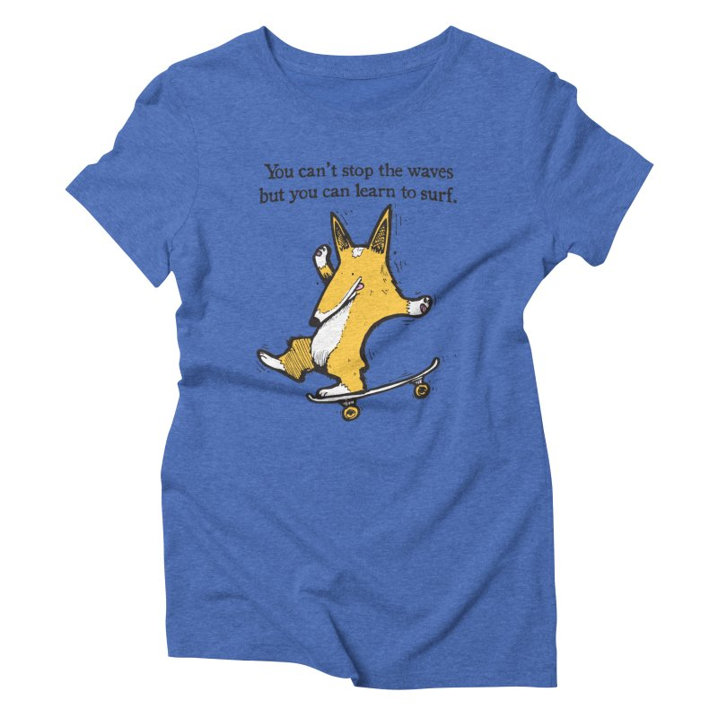 Skate-Corg in Women's Triblend T-Shirt Blue Triblend by Taj Mihelich