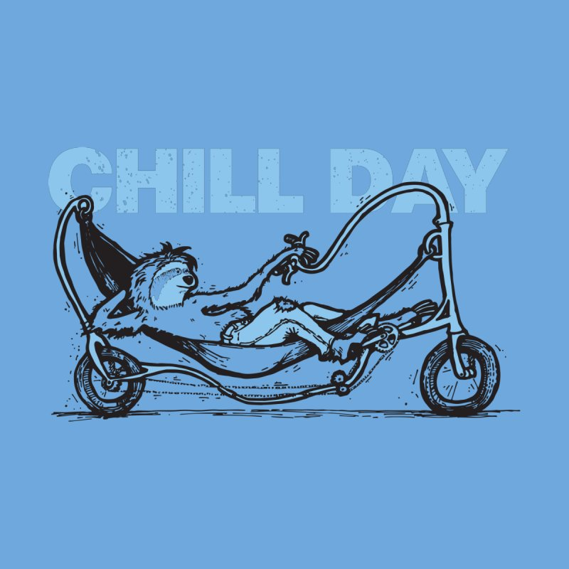Chill Day by Taj Mihelich