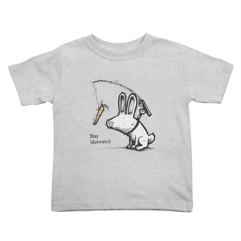 Stay Motivated Kids Toddler T-Shirt by Taj Mihelich