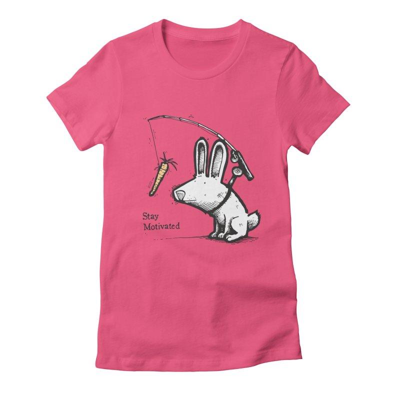 Stay Motivated Women's T-Shirt by Taj Mihelich
