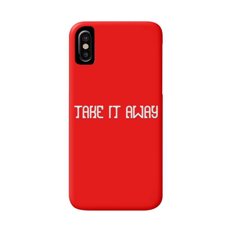Take It Away Logo Merchandise Accessories Phone Case by Take It Away's Shop