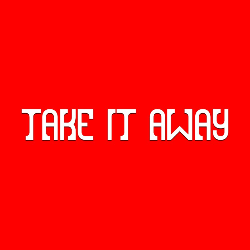 Take It Away Logo Merchandise Men's T-Shirt by Take It Away's Shop