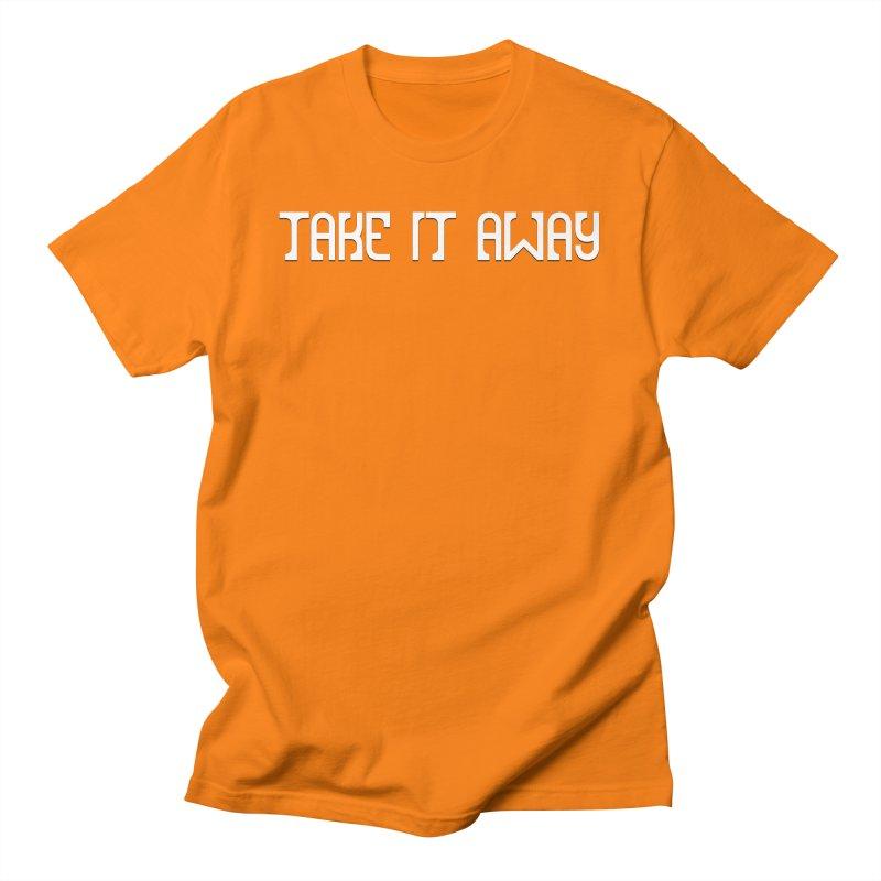 Take It Away Logo Merchandise Men's T-Shirt by Take It Away's Shop