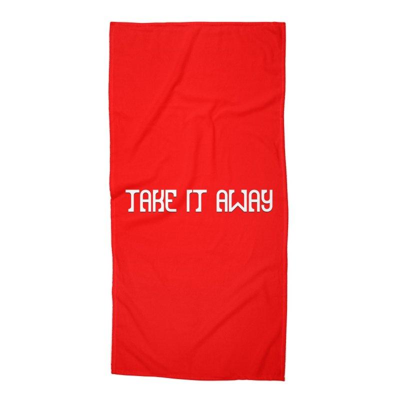 Take It Away Logo Merchandise Accessories Beach Towel by Take It Away's Shop