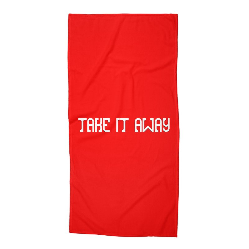 Take It Away Logo Merchandise Accessories Beach Towel by Take It Away's Shop